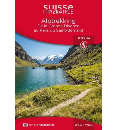 Alptrekking - Grande Dixence - Saint-Bernard