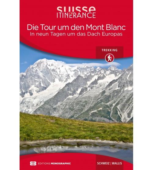 Die Tour um den Mont Blanc
