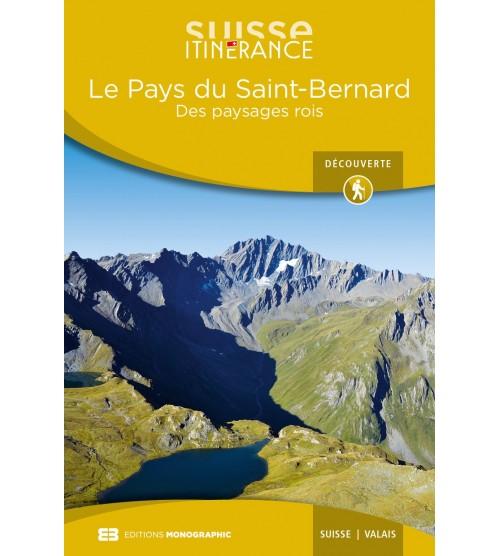 Le Pays du Saint-Bernard, les paysages rois