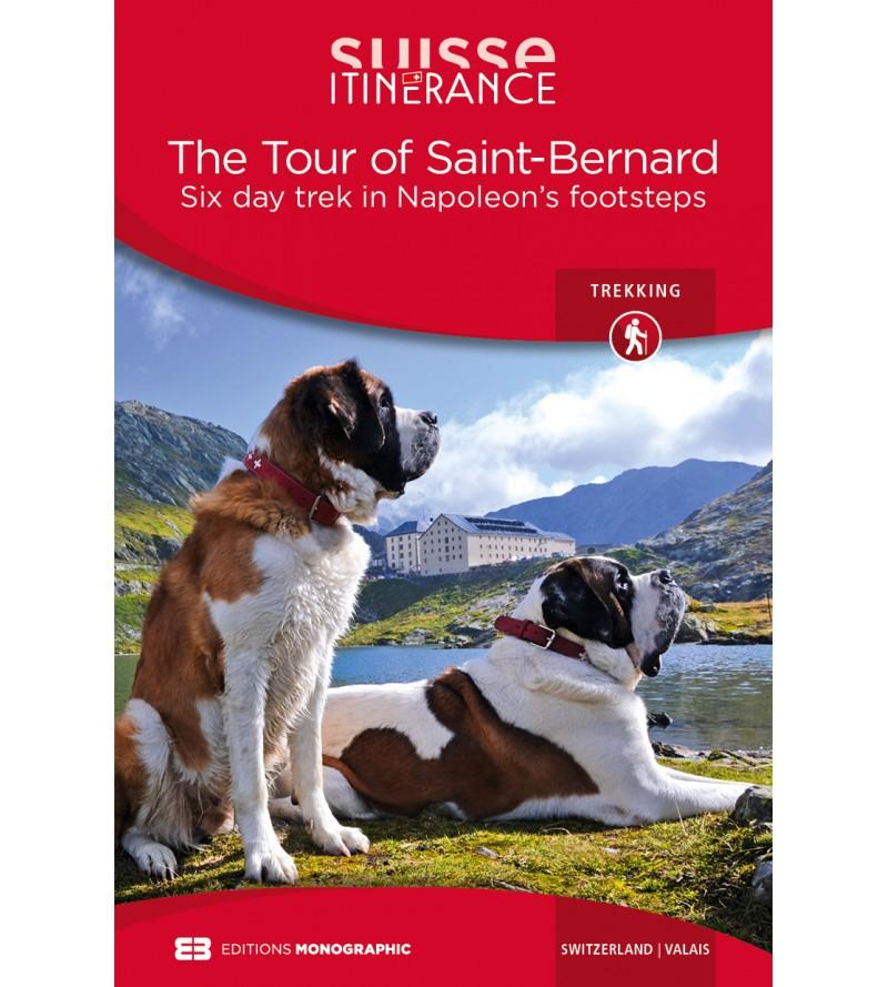 The Tour of Saint-Bernard